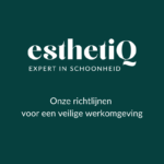 De richtlijnen bij EsthetiQ
